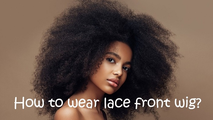 01 How To Wear Lace Front Wig